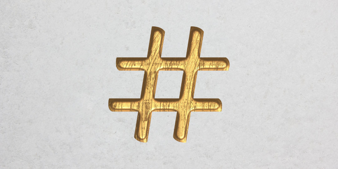 Not Another Agency - hashtag strategy blog post - golden hashtag